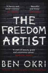 Ben Okri - The Freedom Artist.
