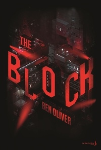 Ben Oliver - The Loop Tome 2 : The Block.