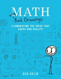 Ben Orlin - Math with Bad Drawings - Illuminating the Ideas That Shape Our Reality.