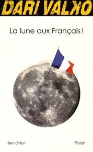 Ben Orton - La lune aux Français !.