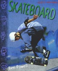 Ben Powell - Skateboard.