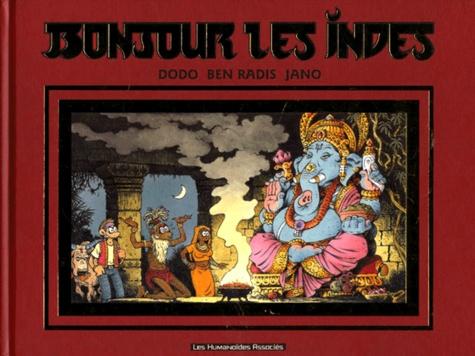 Ben Radis et  Jano - Bonjour les Indes.