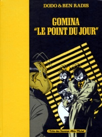 """Ben Radis et  Dodo - Gomina """" le point du jour""""."""