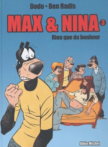 Max & Nina Tome 3 Rien que du bonheur
