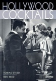 Ben Reed et Tobias Steed - Hollywood cocktails.
