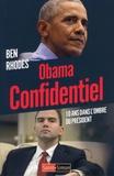 Ben Rhodes - Obama confidentiel - 10 ans dans l'ombre du Président.