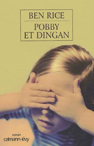 Ben Rice - Pobby et Dingan.