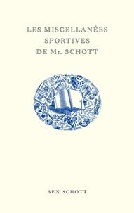 Ben Schott - Les miscellanées sportives de Mr. Schott.