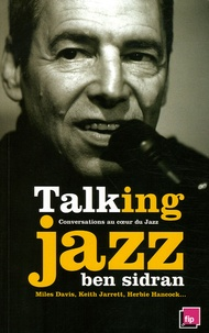 Ben Sidran - Talking Jazz - Conversations au coeur du Jazz.
