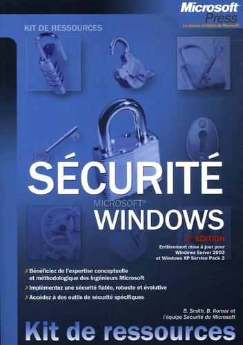 Ben Smith et Brian Komar - Sécurité Windows.