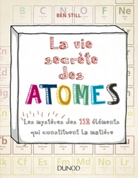Histoiresdenlire.be La vie secrète des atomes - Les mystères des 118 éléments qui constituent la matière Image
