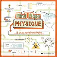 Ben Still - Mind Maps Physique - 10 cartes mentales analysées pour tout comprendre de la physique.