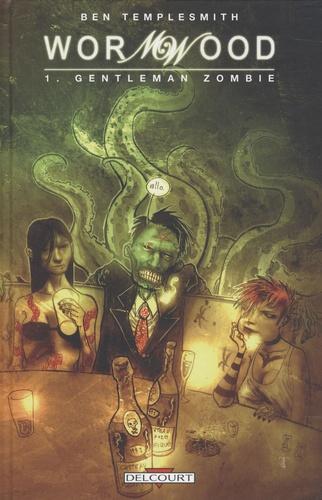 Wormwood Tome 1 Gentleman zombie