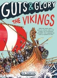 Ben Thompson - Guts & Glory: The Vikings.