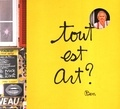 Ben Vautier et Margriet Schavemaker - Tout est art ? - Ben.