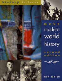 Ben Walsh - GCSE Modern World History - Student's book.