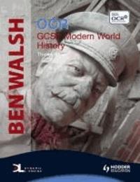 Ben Walsh - OCR GCSE Modern World History.