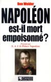 Ben Weider - Napoléon est-il mort empoisonné ?.
