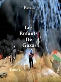 Benak - Les Enfants de Gaza-Tome 2.