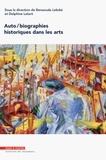 Benaouda Lebdai et Delphine Letort - Auto/biographies historiques dans les arts.
