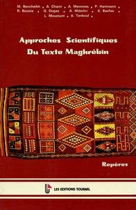 Bencheikh et  Chami - Approches Scientifiques Du Texte Maghrébin.