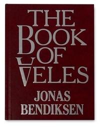 Bendiksen Jonas - The book of veles.