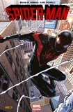 Bendis Brian Michaël et Sara Pichelli - Spider-Man All-new All-different T01 - Miles Morales.