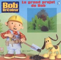 Bendix Anderson - Le grand projet de Bob.