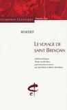 Benedeit - La navigation de Saint Brendan - Edition bilingue français-ancien français.