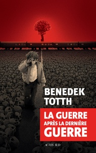 La guerre après la dernière guerre - Benedek Totth | Showmesound.org