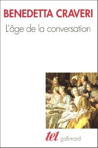 Benedetta Craveri - L'âge de la conversation.