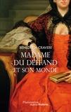 Benedetta Craveri - Mme du Deffand et son monde.