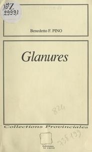 Benedetto F. Pino - Glanures.