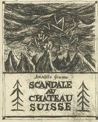 Benedetto Giacomo - Scandale au château suisse.