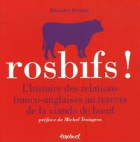 Rosbifs! - Lhistoire des relations franco-anglaises au travers de la viande de boeuf.pdf