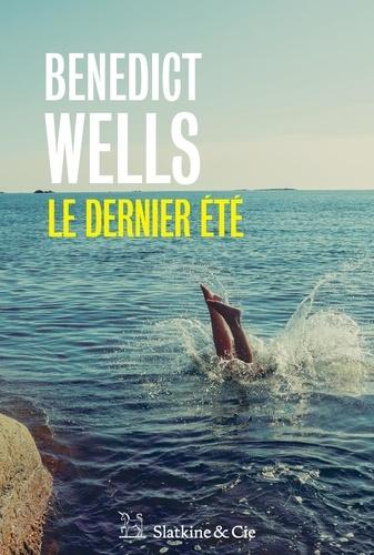 Benedict Wells - Le dernier été.