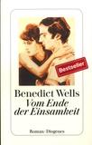 Benedict Wells - Vom Ende der Einsamkeit.