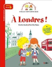 Bénédicte Bazaille et Marie-Elise Masson - Les exploits de Maxime et Clara  : A Londres !.