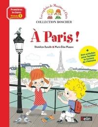 Bénédicte Bazaille et Marie-Elise Masson - Les exploits de Maxime et Clara  : A Paris !.