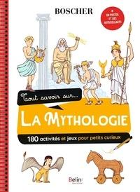 Bénédicte Bazaille et Béatrice Rodriguez - Tout savoir sur... la mythologie - Avec 1 poster et des autocollants.