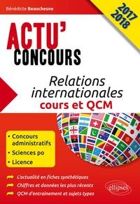 Bénédicte Beauchesne - Relations internationales - Cours et QCM 2017-18.