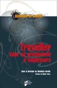 Bénédicte Berthe - Travailler dans un groupement d'employeurs.