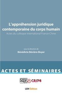 Bénédicte Bévière-Boyer - L'appréhension contemporaine du corps humain en santé - Actes du colloque international France-Chine.