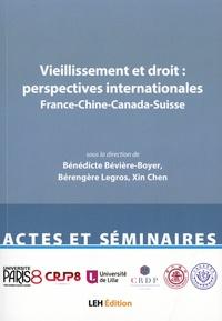 Bénédicte Bévière-Boyer et Bérengère Legros - Vieillissement et droit : perspectives internationales - France-Chine-Canada-Suisse.