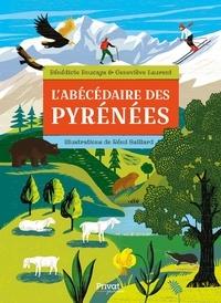 Bénédicte Boucays et Geneviève Laurent - L'abécédaire des Pyrénées.