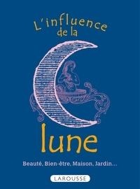 Bénédicte Boudassou - L'influence de la lune - Beauté, bien-être, maison, jardin....