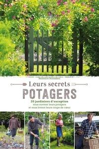 Bénédicte Boudassou - Leurs secrets potagers.