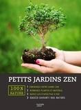 Bénédicte Boudassou - Petits jardins zen.