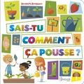 Bénédicte Boudassou - Sais-tu comment ça pousse ?.