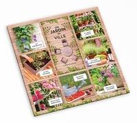 Bénédicte Boudassou et Philippe Bonduel - Un jardin en ville - Pack de 7 petits livres : Des grimpantes ; Un mini potager ; Des plantes parfumées ; Des petits fruits ; Des plantes à fleurs ; Un carré d'aromatiques ; Un jardin en pots.
